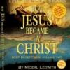 Şi pentru ca tot vine sfârşitul lumii… Cum a devenit Iisus un Christos…