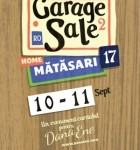 Garage Sale @ Matasari , 10-11 septembrie