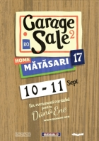 GARAGE SALE @ Mătăsari 17