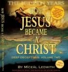 cum-a-devenit-iisus-un-christos-miceal-ledwith