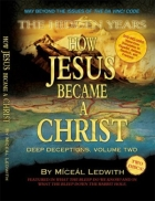 Cum a devenit Iisus un Christos | How Jesus became a Christ | Dr. Miceal Ledwith