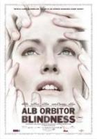 Blindness, Alb orbitor sau Eseu despre orbire